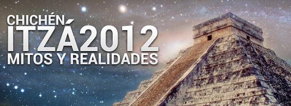 Chichen Itza mitos y realidades 2012